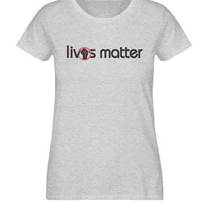 Lives Matter - Schriftzug in schwarz - Damen Organic Melange Shirt-6892