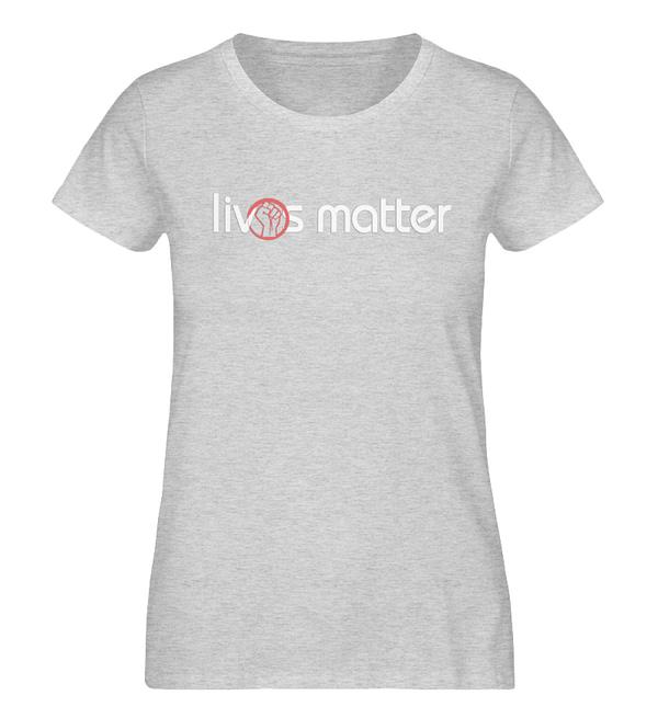 Lives Matter - Schriftzug in weiß - Damen Organic Melange Shirt-6892