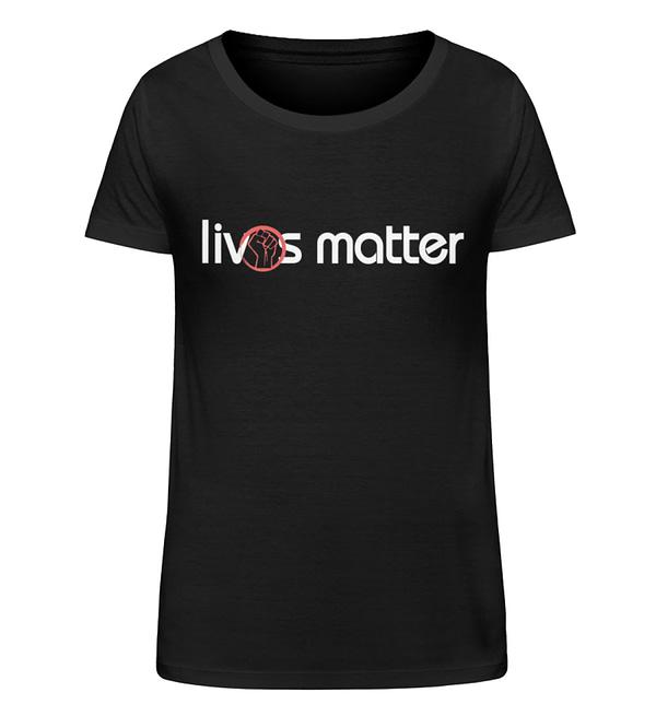 Lives Matter - Schriftzug in weiß - Damen Organic Shirt-16