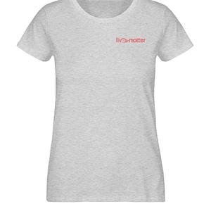 Lives Matter Logo - Damen Organic Melange Shirt-6892