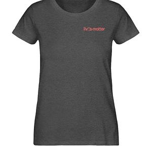Lives Matter Logo - Damen Organic Melange Shirt-6898