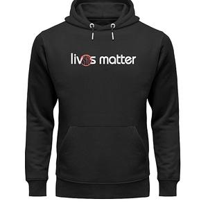 Lives Matter - Schriftzug in weiß - Unisex Organic Hoodie-16