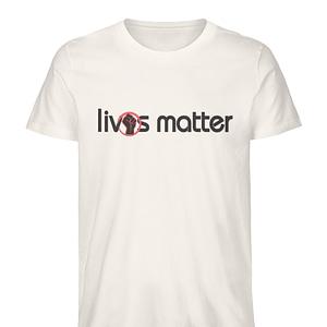 Lives Matter - Schriftzug in schwarz - Herren Premium Organic Shirt-6881
