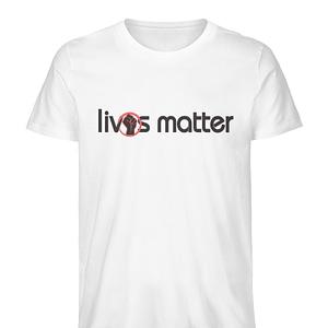 Lives Matter - Schriftzug in schwarz - Herren Premium Organic Shirt-3