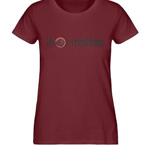 Lives Matter - Schriftzug in schwarz - Damen Premium Organic Shirt-6883