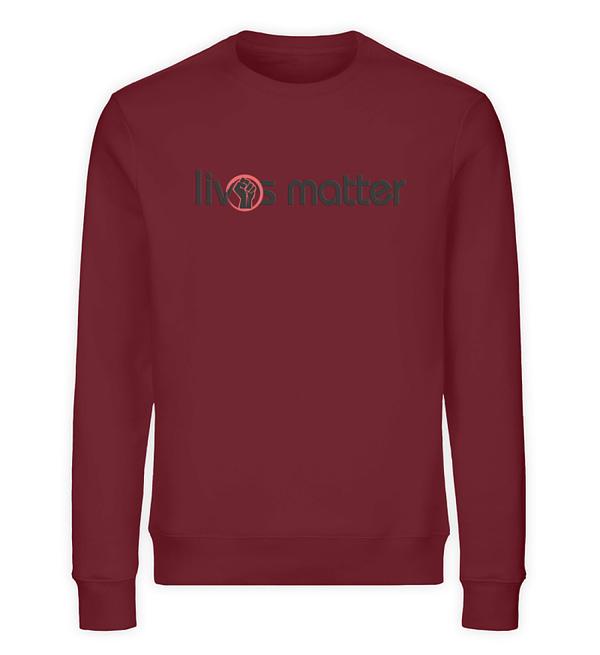 Lives Matter - Schriftzug in schwarz - Unisex Organic Sweatshirt-6883