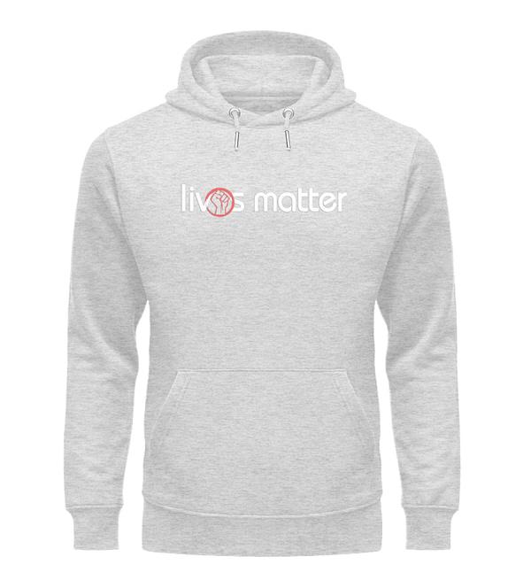 Lives Matter - Schriftzug in weiß - Unisex Organic Hoodie-6892